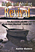 Bright and Shining Revival by Kathie Walters