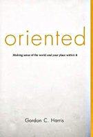 Oriented by Gordon C. Harris