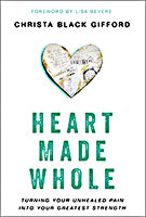 Heart Made Whole by Christa Black