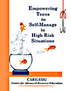 Empowering Teens to Self Manage in High Risk Situations by Heather Wright and Yvonne Martinez