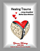 Healing Trauma...Using Simplified Bethel Sozo Ministry by Yvonne Martinez