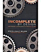 Incomplete By Design by Sally Wilson and Steve Wilson