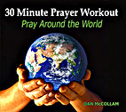 30 Minute Prayer Workout: Pray Around the World by Dan McCollam