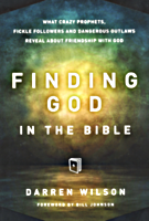 Finding God in the Bible by Darren Wilson