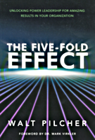 The Five-Fold Effect by Walt Pilcher