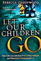Let Our Children Go by Rebecca Greenwood