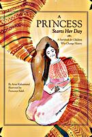 A Princess Starts Her Day by Anne Kalvestrand
