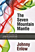 The Seven Mountain Mantle by Johnny Enlow