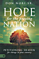 Hope for the Praying Nation by Don Nori Sr.