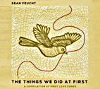 The Things We Did At First by Sean Feucht