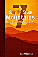 A Song for Seven Mountains by Dan McCollam