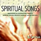 Spiritual Songs by Dan McCollam