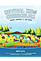Revival Kids Curriculum: Power, Prophecy, and the Word by Seth Dahl
