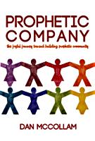 Prophetic Company by Dan McCollam