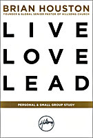 Live Love Lead Small Group Study by Brian Houston