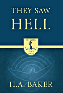 They Saw Hell by H. A. Baker