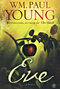 Eve by William P. Young