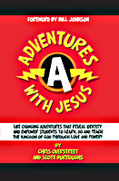 Adventures With Jesus by Chris Overstreet and Scott Burroughs