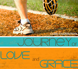 Journey of Love and Grace by Chris Overstreet
