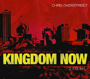 Kingdom Now by Chris Overstreet