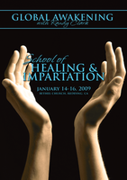 School of Healing and Impartation January 2009 by