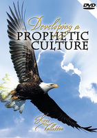 Developing A Prophetic Culture by Kris Vallotton