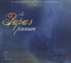 In Papa's Presence by Mike Seth