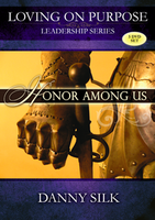Honor Among Us by Danny Silk