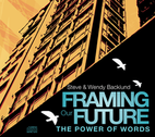 Framing Our Future by Steve Backlund