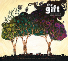 The Gift by Kevin Prosch  and Rolland & Heidi Baker