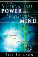 Image: The Supernatural Power of a Transformed Mind
