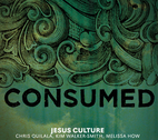 Consumed (CD + DVD) by Jesus Culture Music
