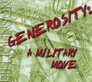 Generosity: A Military Move by Bill Johnson