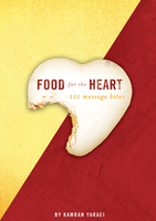 Food for the Heart by Kamran Yaraei