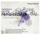 Awakening an Arts Renaissance by Theresa Dedmon