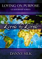 Little By Little by Danny Silk