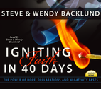 Igniting Faith In 40 Days by Steve Backlund