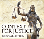 Context for Justice by Kris Vallotton
