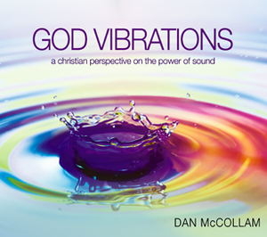 God Vibrations (OLD) by Dan McCollam