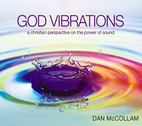 God Vibrations  by Dan McCollam