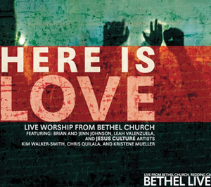 Bethel Live: Here is Love (CD + DVD) by Brian Johnson