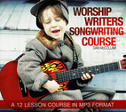Worship Writers Songwriting Course by Dan McCollam