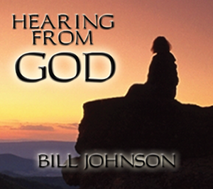Hearing from God by Bill Johnson