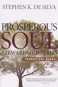 Prosperous Soul Foundations Manual by Stephen De Silva