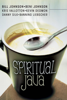 Spiritual Java by Beni Johnson and Bill Johnson