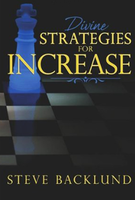 Divine Strategies for Increase by Steve Backlund