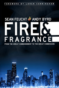 Fire & Fragrance by Andy Byrd and Sean Feucht