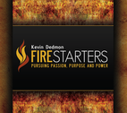 Firestarters Teaching Series by Kevin Dedmon