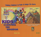 Kids Carrying the Kingdom Volume 2 by Mike Seth