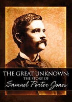 The Great Unknown: The Story of Samuel Porter Jones by Resonation Films